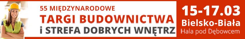"""55 Międzynarodowe Targi Budownictwa i Strefa Dobrych Wnętrz """"TWÓJ DOM 2019"""" 15-17 marca Bielsko-Biała"""